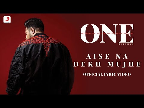 Badshah - Aise Na Dekh Mujhe | The Boss | ONE Album | Lyrics Video - Sony Music India