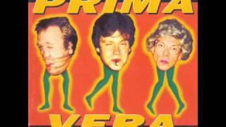"Video thumbnail of ""Prima Vera - 1994 - 12-Så Fint Å Være Idiot"""