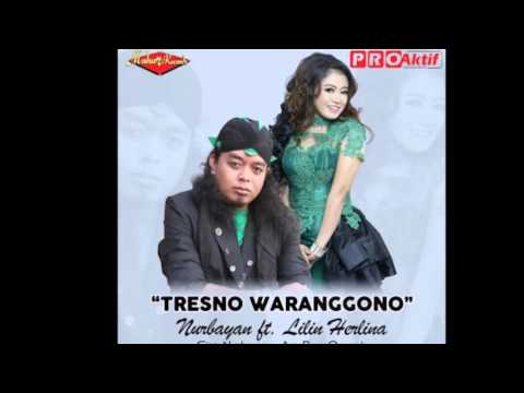 Nurbayan Ft. Lilin Herlina - Tresno Waranggono (Dangdut Terbaru 2016) Mp3