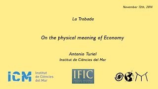 Antonio Turiel: On the physical basis of Economy