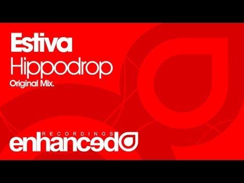 Estiva - Hippodrop (Original Mix) [OUT NOW]