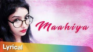 Maahiya Official Song - Sunanda - Romantic Hindi   - YouTube