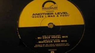 Another Level Guess I Was A Fool (MJ Cole Mix) 1998