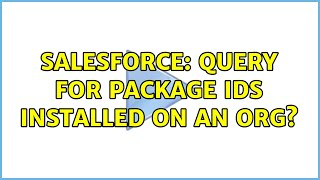 Salesforce: Query for Package Ids installed on an org?