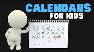 Calendars for Kids - Months and Days