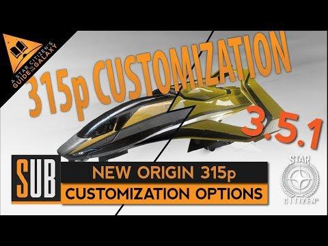 New Origin 315p | Customization Options | Star Citizen 3.5.1