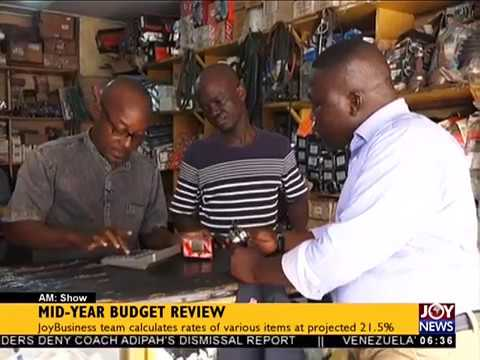 Mid-Year Budget Review - AM Show on JoyNews (19-7-18)