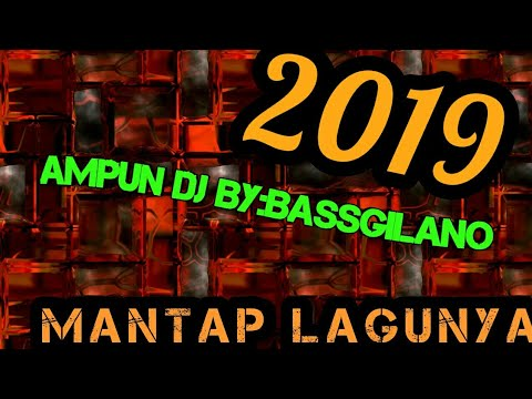 AMPUN DJ BASSGILANO PARTY 2018