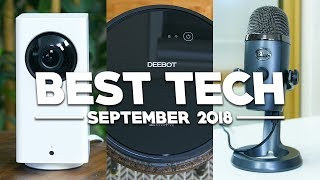 Best Tech of September 2018!