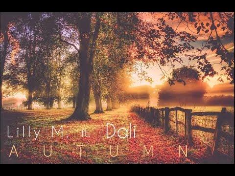 Lillyem - Lilly M. - Autumn ft. Dali