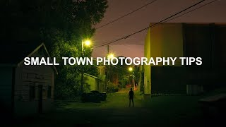 Making Photography In A Small Town