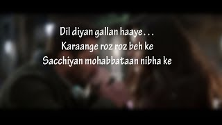 (LYRiCS)Dil Diyan Gallan Lyrical Full Song | Tiger Zinda Hai