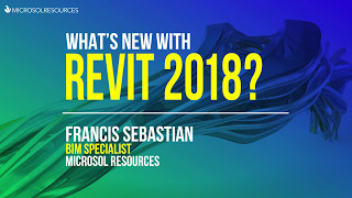 What's New with Revit 2018 webinar - May 9, 2017