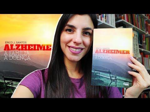 Alzheimer: A família, a doença, de Érico J. Santos