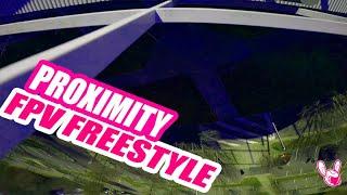 Proximity FPV Freestyle