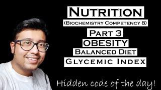 Nutrition In Biochemistry : Obesity, Balanced Diet, Glycemic Index : Competency Bi 8.2, Bi 8.3