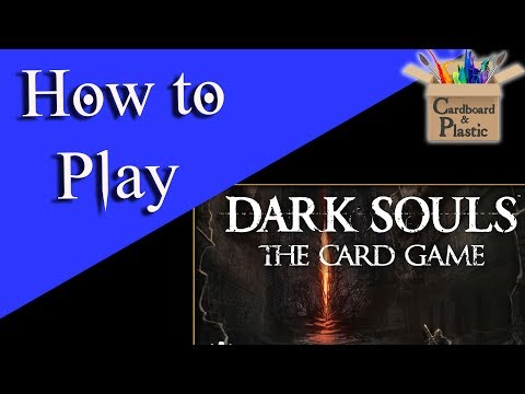 How to Play Dark Souls: The Card Game