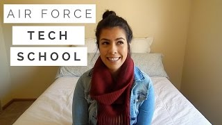 Air Force Tech School   What To Expect