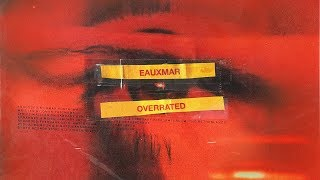 EAUXMAR - Overrated
