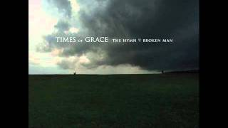 Times of Grace - Willing (Acoustic version)