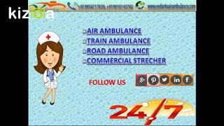 Ambitious Support by Vedanta Air Ambulance Service in Kolkata and Patna