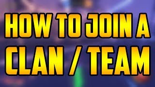 🔥 HOW TO JOIN A CLAN 🔥 Call of duty, Rocket League, CSGO, Overwatch, Rainbow 6 🔥 E-SPORTS Team