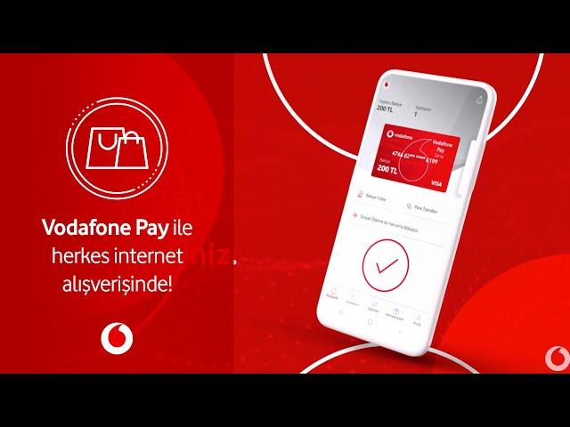 Vodafone Pay ile herkes internet alışverişinde!