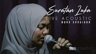 Suratan Luka Acoustic - Muna Shahirah