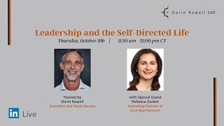 Darin Rowell & Rebecca Zucker - Learning to Thrive In a Complex World