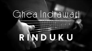 Rinduku   Ghea Indrawari ( Acoustic Karaoke )