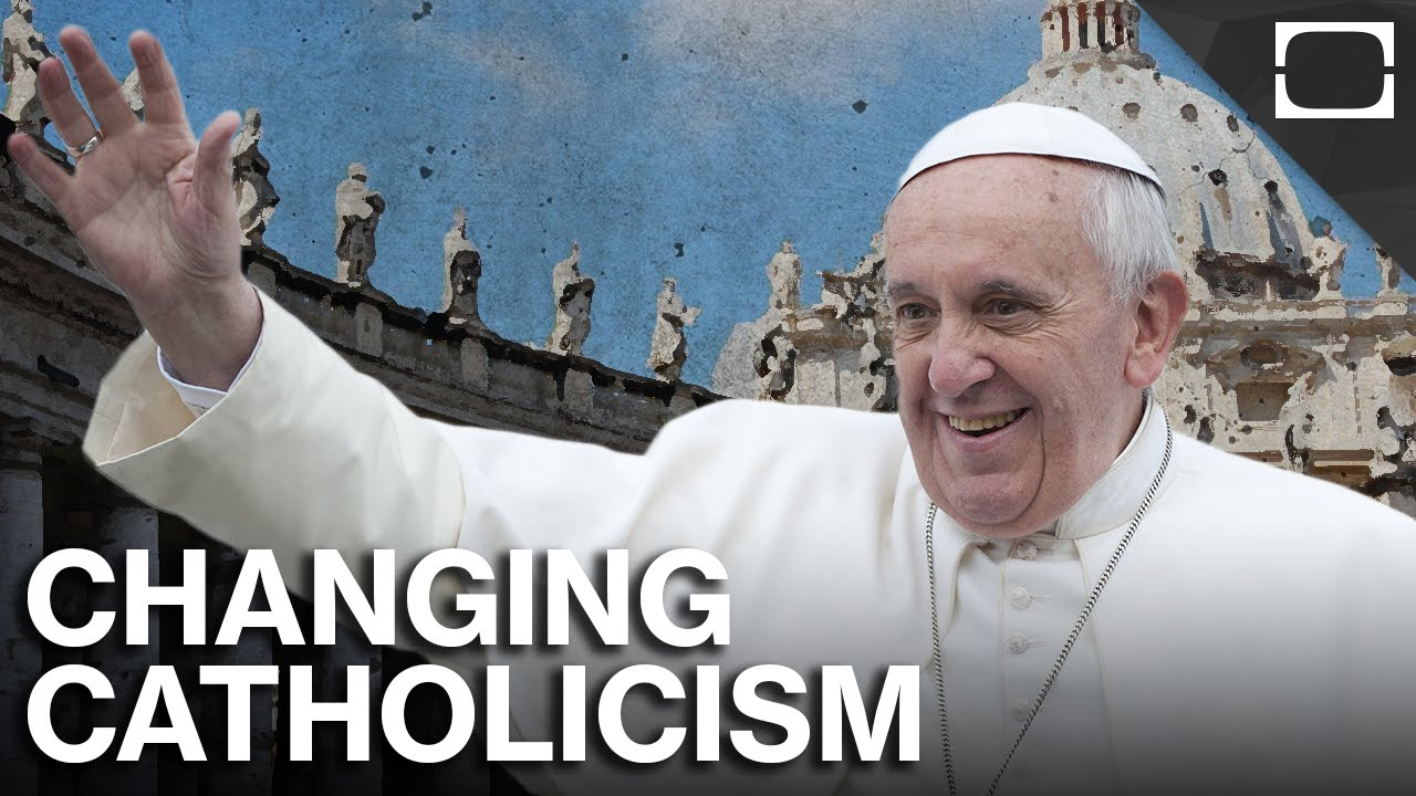 How Pope Francis Is Changing Catholicism thumbnail