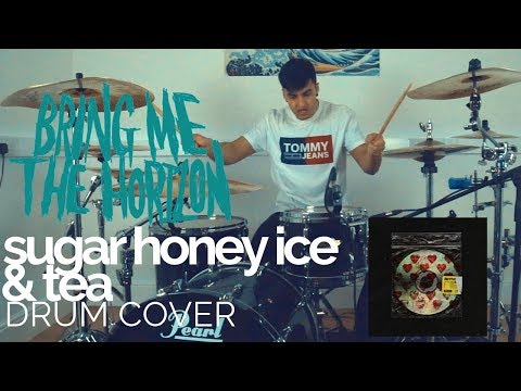 sugar honey ice & tea - Bring Me The Horizon - Drum Cover