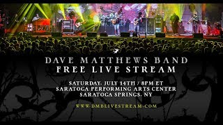Dave Matthews Band - Live from SPAC 7/14/18