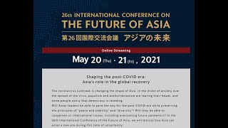 Keynote Address by YAB Prime Minister Tan Sri Muhyiddin Yassin at the International Conference on the Future of Asia (Nikkei Conference)