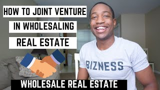 How To Jv In Wholesaling Real Estate Joint Venture Partner