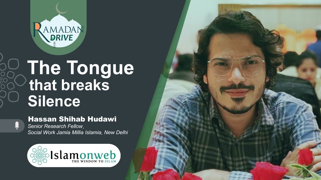 The Tongue That Breaks Silence | Hassan Shihab Hudawi | Islamonweb Ramdan Drive Day 23
