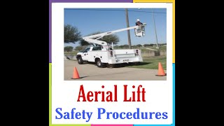 Aerial lift safety procedure