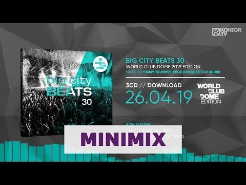 Big City Beats 30 - World Club Dome 2019 Edition (Official Minimix HD)