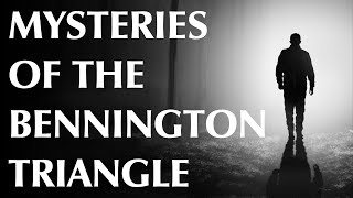 Mysteries of the Bennington Triangle