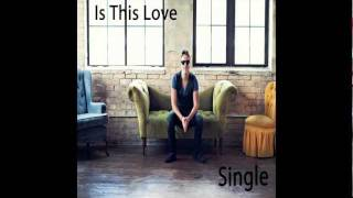 Josh Clutter - Is This Love