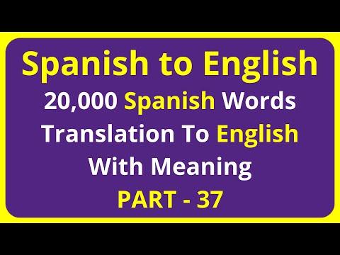 Translation of 20,000 Spanish Words To English Meaning - PART 37 | spanish to english translation