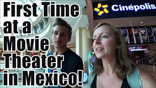 American's FIRST time at a movie theater in Mexico!