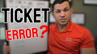 What if there is an error on your ticket?