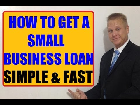 How To Get A Small Business Loan Fast and Easy