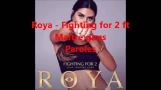 Roya   Fighting For 2 Ft Maitre Gims Paroles