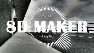 Cardi B   Money Bag [8D TUNES  USE HEADPHONES] 🎧