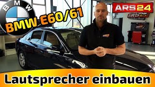 Lautsprecher im BMW E60/61 einbauen -TUTORIAL- ARS24 - Eton