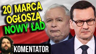 20 Marca Ogłoszą Nowy Ład Dla Polski! Będzie Naprawdę DZIWNIE! – Analiza Komentator Finanse Ekonomia