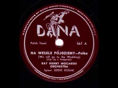 Na wesele pójdziemy (We Will Go to the Wedding) - Polka.wmv