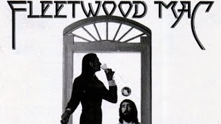 Top 10 Fleetwood Mac Songs